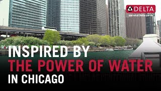 Delta<sup>&reg;</sup> Brand | Inspired By the Power of Water In Chicago